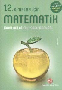 Hazırlık 12. Sınıf Matematik Konu Anlatımlı Soru Bankası