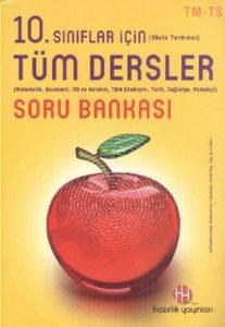 10.Sınıflar için Tüm Dersler Soru Bankası TM-TS