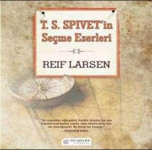 T. S. Spivet'in Seçme Eserleri