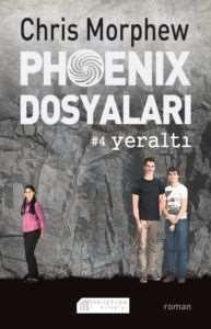 Phoenix Dosyaları 4 Yeraltı