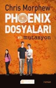 Phoenix Dosyaları: 3 Mutasyon