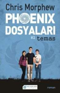 Phoenix Dosyaları 2 Temas