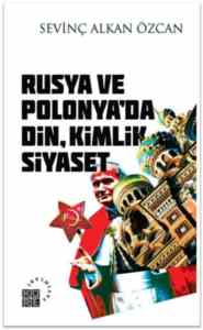 Rusya Ve Polonya'da Din, Kimlik Siyaset