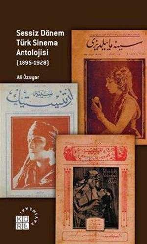 Sessiz Dönem Türk Sinema Antolojisi