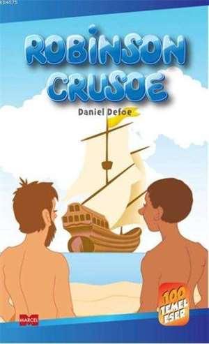 Robinson Crusoe; 100 Temel Eser