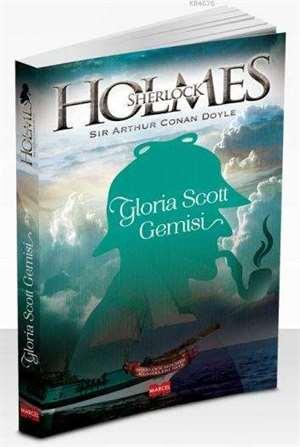 Sherlock Holmes - Gloria Scot Gemisi