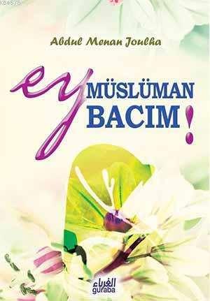Ey Müslüman Bacım!