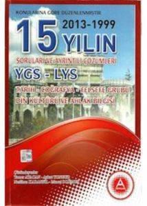 15 Yıl YGS LYS Tarih-Coğrafya-Felsefe Grubu-Din Çıkmış Sorular ve Çözümleri (2001-2015)