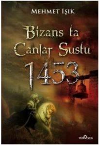 Bizansta Çanlar Sustu 1453