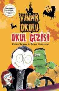 Vampir Okulu Okul Gezisi