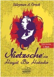 Nietzsche'siz Hayat Bir Hatadır