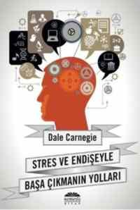 Stres ve Endişeyle Başa Çıkmanın Yolları