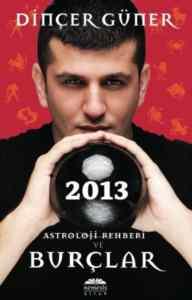 2013 Astroloji Rehberi ve Burçlar