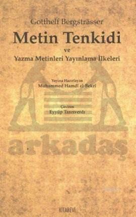 Metin Tenkidi ve Yazma Metinleri Yayınlama İlkeleri