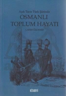Aşık Tarzı Türk Şiirinde Osmanlı Toplumsal Hayatı