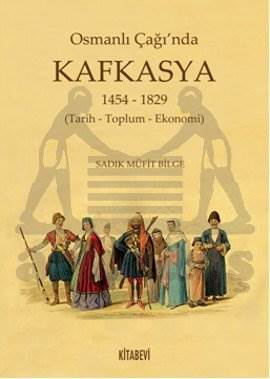 Osmanlı Çağında Kafkasya