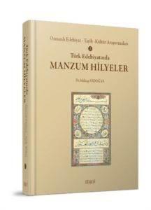 Osmanlı Edebiyat Tarih Kültür Arastırmaları 2- Türk Edebiyatında Manzum Hilyeler