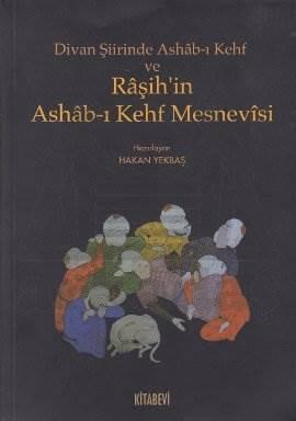 Divan Şiirinde Ashab-ı Kehf Raşih'in Ashab-ı Kehf Mesnevisi