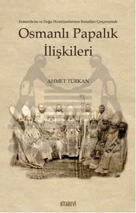 Osmanlı Papalık İlişkileri