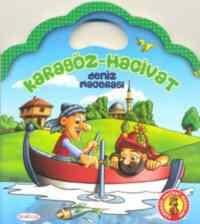 Karagöz Hacivat-Deniz Macerası