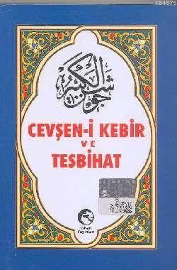 Cevşen-i Kebir ve Tesbihat (Arapça)