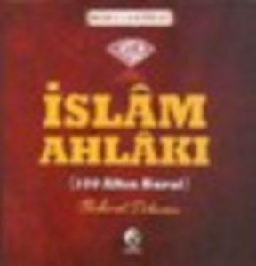 İslam Ahlakı - 100 Altın Kural