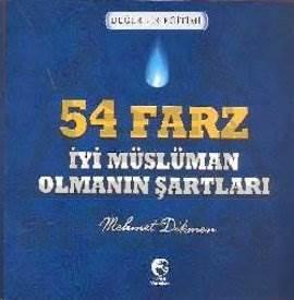 54 Farz (İyi Müslüman Olmanın Şartları)