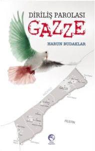 Diriliş Parolası Gazze