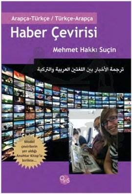 Arapça-Türkçe/ Türkçe-Arapça Haber Çevirisi