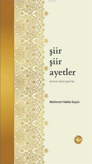 Şiir Şiir Ayetler (Ciltli); Amme Cüzü Çevirisi