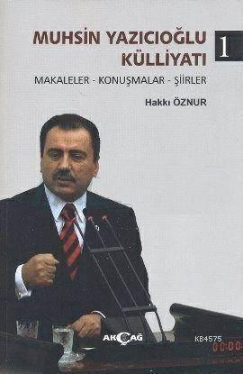Muhsin Yazıcıoğlu Külliyatı (3 Cilt Takım); Makaleler - Konuşmalar - Şiirler - Röportajlar