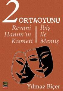 2 Ortaoyunu: Revani Hanım'ın Kısmeti - İbiş ile Memiş
