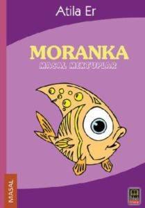Moranka Masal Mektuplar