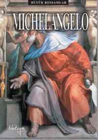 Büyük Ressamlar Michelangelo