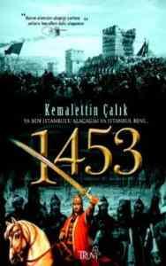 1453 Ya Ben İstanbul'u Alacağım Ya İstanbul Beni