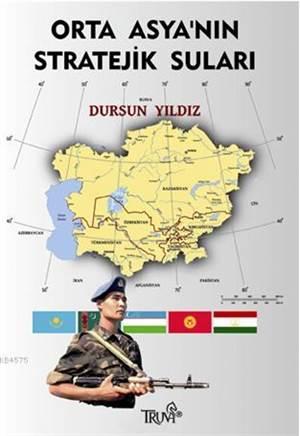 Orta Asya'nın Stratejik Suları