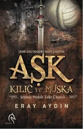 Aşk Kılıç ve Muska