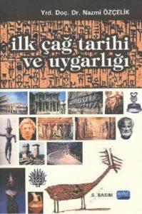 İlk Çağ Tarihi ve Uygarlığı