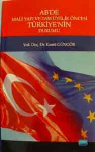 AB'de Mali Yapı ve Tam Üyelik Öncesi Türkiye'nin Durumu