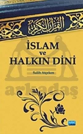 İslam ve Halkın Dini