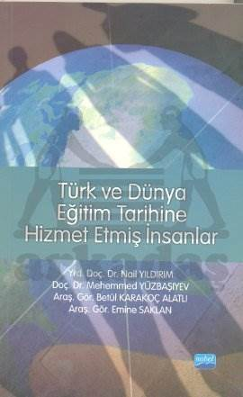 Türk ve Dünya Eğitim Tarihine Hizmet Etmiş İnsanlar