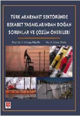 Türk Akaryakit Sektöründe Rekabet Yasaklarindan Do