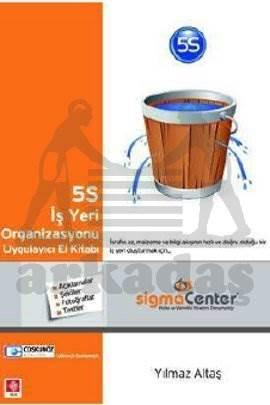 5S İş Yeri Organizasyonu Uygulayici El Kitabi