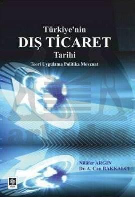 Türkiye'Nin Diş Ticaret Tarihi
