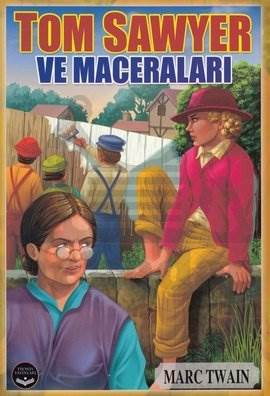Tom Sawyer Ve Maceraları