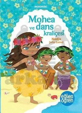 Mohea Ve Dans Kraliçesi