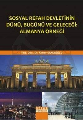 Sosyal Devletin Dünü Almanya Örneği
