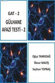 Gat - 2 / Gülhana Afazi Testi - 2