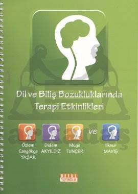 Dil Ve Biliş Bozukluklarinda Terapi Etkinlikleri