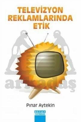 Televizyon Reklamlarinda Etik